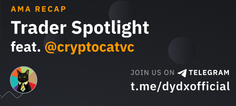 dYdX AMA Recap: Trader Spotlight feat. CryptoCat