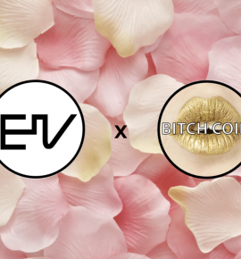 EIV x Bitchcoin: If You Didn't Know, Now You Know